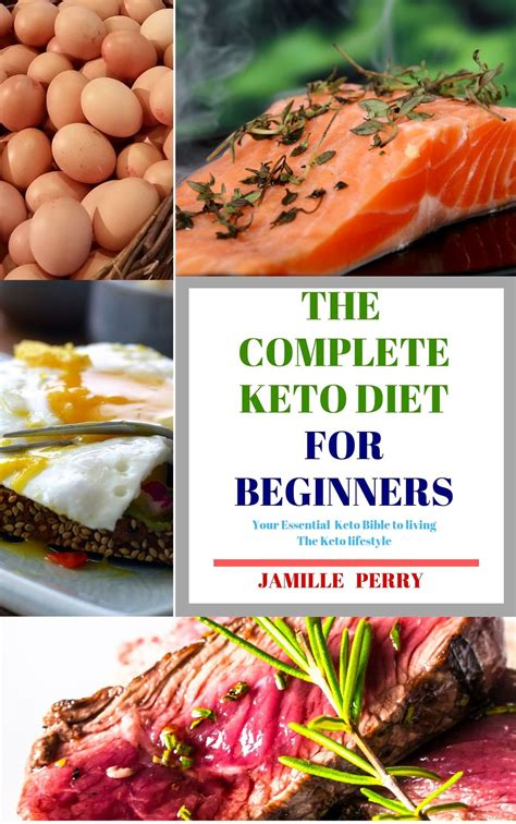 The complete Keto Diet for beginners: Your essential Keto