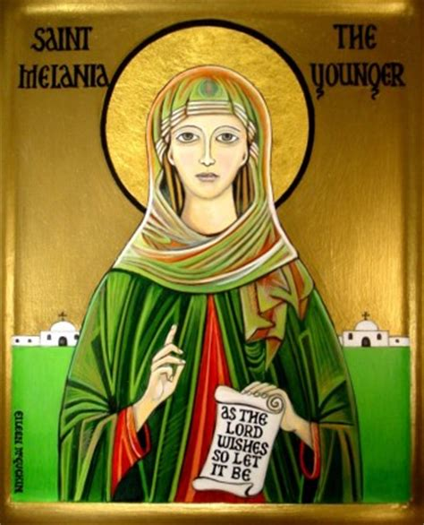 Dec 17 - St Melania the Younger (383-439