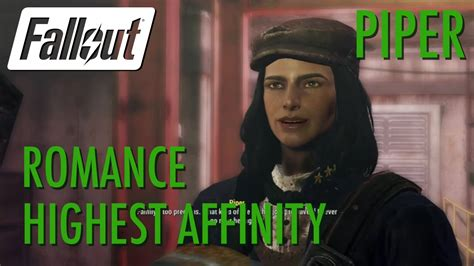 Fallout 4 - Piper Highest Affinity Romance - YouTube