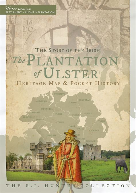 The Plantation of Ulster: The Story of the Irish