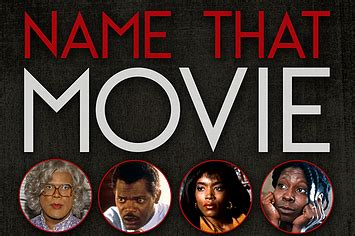 Name That Movie: Black History Month Edition