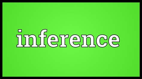 Inference Meaning - YouTube