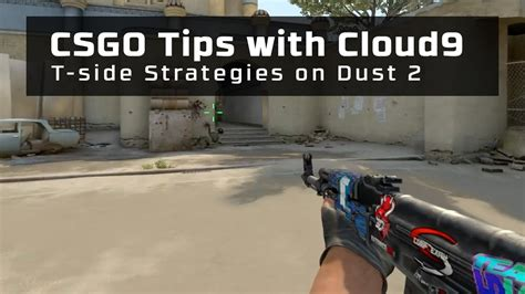 CSGO Tips with Cloud9 - T-side Strategies on Dust 2 - YouTube